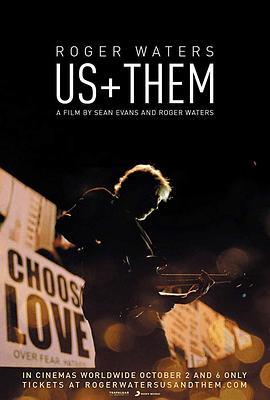 罗杰·沃特斯:我们+他们 Roger Waters: Us + Them