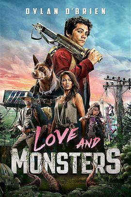 爱与怪物 Love and Monsters