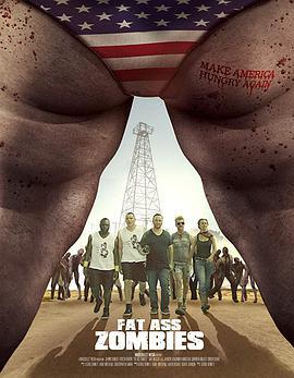 美国僵尸之地 Fat Ass Zombies