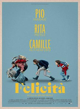 夏末快乐之旅 Felicita