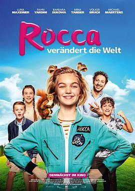 洛卡改变世界 Rocca verändert die Welt