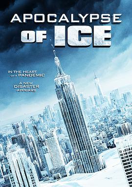 极冻浩劫 Apocalypse of Ice