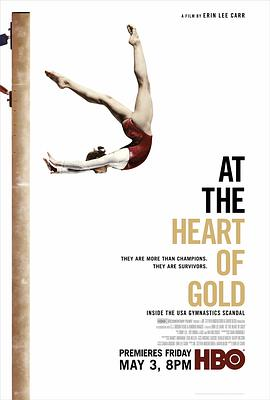 在金牌的核心:美国体操丑闻 At the Heart of Gold: Inside the USA Gymnastics Scandal