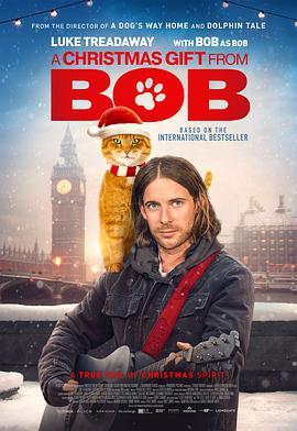 鲍勃的圣诞礼物 A Christmas Gift From Bob
