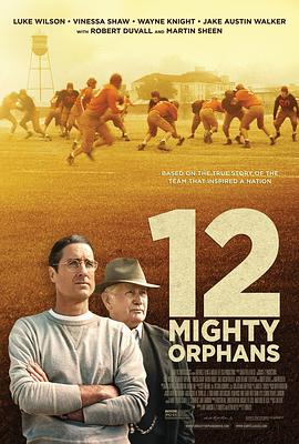 孤儿橄榄球队 12 Mighty Orphans